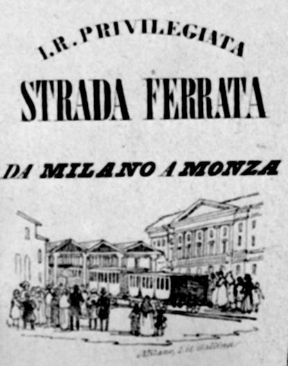 LA VECCHIA FERROVIA MILANO-MONZA