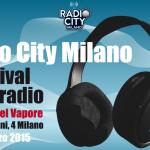 RADIO CITY MILANO: IL FESTIVAL DELLA RADIO ALLA FABBRICA DEL VAPORE