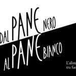 """""""DAL PANE BIANCO AL PANE NERO"""": COME SI MANGIAVA TRA FASCISMO, GUERRA E LIBERAZIONE"""