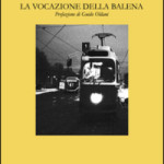 Le poesie di Claudio Pagelli. La vocazione della balena