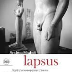 Lapsus di Andrea Micheli, un divertente libro edito da Skira