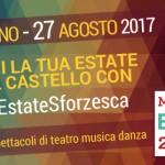 AL CASTELLO TORNA UN'ESTATE SFORZESCA