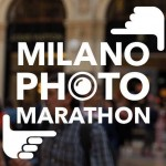 """MILANO PHOTO MARATHON"": UNA MARATONA FOTOGRAFICA CREATIVA"