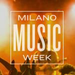 "A NOVEMBRE ARRIVA LA ""MILANO MUSIC WEEK"""