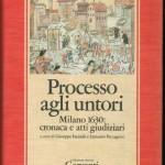 MILANO E L'ASSURDA PRESENZA DEGLI UNTORI (1630)
