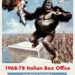 """""""1968-78 ITALIAN BOX OFFICE"""": IN RASSEGNA 10 ANNI DI GUSTI DI UN'EPOCA"""