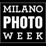 """""""MILANO PHOTO WEEK"""": 7 GIORNI DEDICATI AL MONDO DELLA FOTOGRAFIA"""