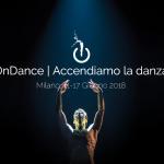 """""""ONDANCE"""": ARRIVA LA PRIMA FESTA DELLA DANZA"""