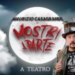 Mostri a parte. Maurizio Casagrande e la tv spazzatura. Al San Babila