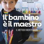 Il bambino è il maestro: il metodo Montessori