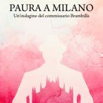 """La vendetta si serve fredda.""""Paura a Milano"""" di Donata Scannavini"""